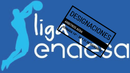 Referees nominations Liga Endesa date 14